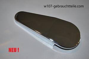 MERCEDES W107 Chromabdeckung Sitz oben ohne Handrad R107 SL