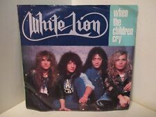 45RPM Original WHITE LION When The Children Cry / Lady Of The Valley 404
