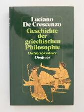 Luciano De Crescenzo Geschichte der griechischen Philosophie Die Vorsokratiker