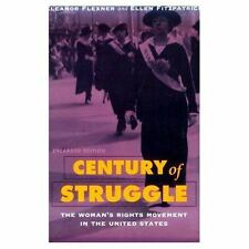 Century of Struggle : The Woman's Rights Movement in the United States by Eleano