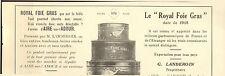 40 AIRE-SUR-L' ADOUR LE ROYAL FOIE GRAS ETS LANDEROIN PUBLICITE 1930