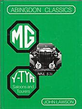 MG ABINGDON CLASSICS Y TYPE SALOONS AND TOURERS JOHN LAWSON YA YB YT SPECIALS