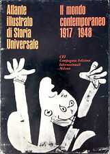 IL MONDO CONTEMPORANEO 1917-1948. ATLANTE ILLUSTRATO DI STORIA UNIVERSALE. CEI