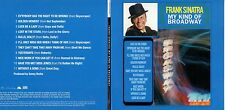 CD Frank SINATRA	My Kind Of Broadway - Gatefold Card Sleeve	CD