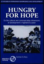 Hungry for Hope: On the Cultural and Communicative Dimensions of Development in