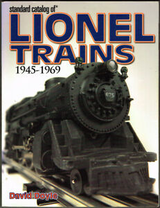 STANDARD CATALOG OF LIONEL TRAINS 1945-1969 by DAVID DOYLE