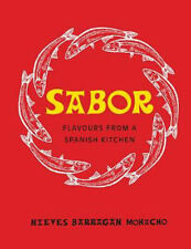 Sabor: Flavours from a Spanish Kitchen | Nieves Barragan Mohacho