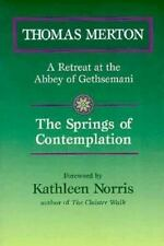 The Springs of Contemplation: A Retreat at the Abbey of Gethsemani-ExLibrary
