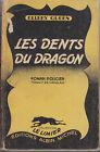C1 ELLERY QUEEN Les DENTS DU DRAGON EO Limier # 1 1946