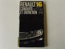 RENAULT 16 R16 R 16 TL TS NOTICE CONDUITE ET ENTRETIEN OCCASION BON ETAT