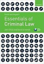 Smith & Hogan's Essentials of Criminal Law by John Child, Professor David...