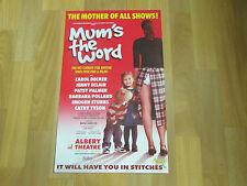 MUM's the WORD  Carol Decker  Eclair Stubbs etc  ALBERY Theatre Original Poster