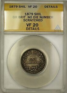 1879 Great Britain No Die # Shilling Silver Coin ANACS VF-20 Details Scratched