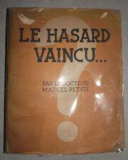 Livre le hazard vaincu - Docteur Marcel Petiot - rare
