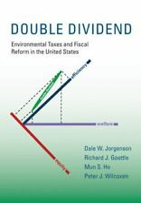 Double Dividend: Environmental Taxes and Fiscal Reform in the United States (Th