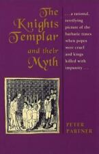 The Knights Templar Their Myth Book by Peter Partner
