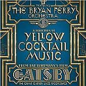 Bryan Ferry - Great Gatsby Jazz Recordings (A Selection of Yellow Cocktail Music, 2013)