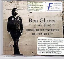 (DX776) Ben Glover & The Earls, Things Haven't Started Happening Yet - 2008 CD