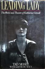 "Tad Mosel- Signed hardbound book; ""Leading Lady"""