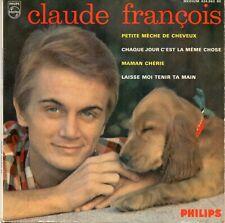 VINYLE 45 TOURS CLAUDE FRANCOIS PETITE MECHE DE CHEVEUX 434863 FRANCE 1964 EP