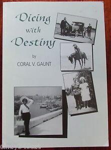 Dicing With Destiny Carol Gaunt  WWII Air Pilot Spitfire Australian SIGNED Book