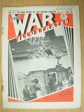 WAR ILLUSTRATED MAG No 47 JULY 26th 1940 HITLER CANNOT DAMPEN OUR SPIRIT