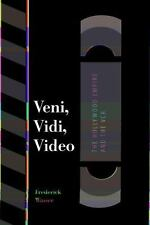 Texas Film and Media Studies Ser.: Veni, Vidi, Video : The Hollywood Empire...