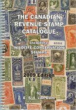 "Van Dam ""Canadian Revenue Stamp Catalogue"" 2009 - 5th Ed. - List $21.95"