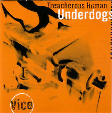 Treacherous Human Underdogs / Vice  / NEW