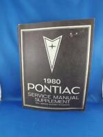 1980 PONTIAC SERVICE MANUAL SUPPLEMENT ALL SERIES EXCEPT PHOENIX CAR REPAIR