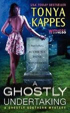 Kappes, Tonya, A Ghostly Undertaking: A Ghostly Southern Mystery (Ghostly Southe
