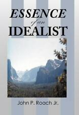 Essence of an Idealist (Hardback or Cased Book)