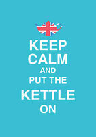 Keep calm and put the kettle on quote poster art print