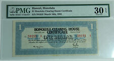 1933 Honolulu Clearing House Certificate One Dollar Depression Scrip PMG 30 EPQ
