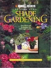 Shade Gardening: New Ideas and Techniques for Low-Light Gardens (Black-ExLibrary