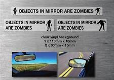 Objects in mirror are Zombies stickers 3 pack quality water and fade proof vinyl