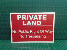 A4 PRIVATE LAND sign - Free p&p