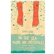 FABIO GEDA - In the Sea There Are Crocodiles: Based on the True Story.....