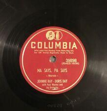 78 RPM RECORD -DORIS DAY, JOHNNIE RAY -MA SAYS, PA SAYS -COLUMBIA 39898