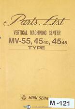 Mori Seiki MV-55, 45/40 45/45 Type, Vertical Machining Center Parts List Manual