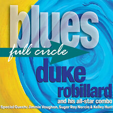 Duke Robillard - Blues Full Circle [New CD]