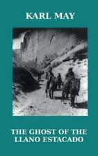 The Ghost of the Llano Estacado by Karl May