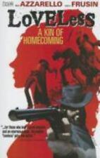 Loveless Vol 1: A Kin of Homecoming by Brian Azzarello 2006, TPB DC Vertigo