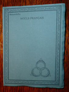 Noëls français published for the medici society Philip Lee Warner London 1915