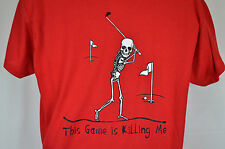 Funny Bones golf themed t-shirt, This game is killing me, Red, LG, Cotton, NWOT