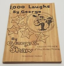 1000 Laughs by George G. Shaw S/C Book Signed & Inscribed Rare Pamphlet Rodeo