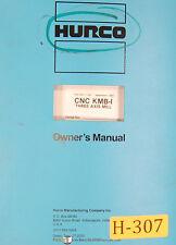 Hurco KMB1, Milling Machine Owner Operator Program Electric Maint & Parts Manual