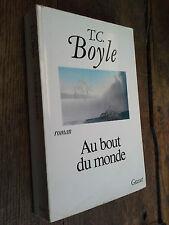 Au bout du monde / Boyle / Grasset 1991