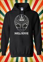 UFO Alien Believe Space Illuminati  Men Women Unisex Top Hoodie Sweatshirt 1601