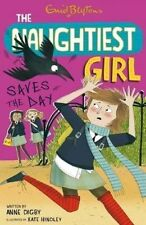 Naughtiest Girl Saves the Day by Enid Blyton, Anne Digby (Paperback, 2014)